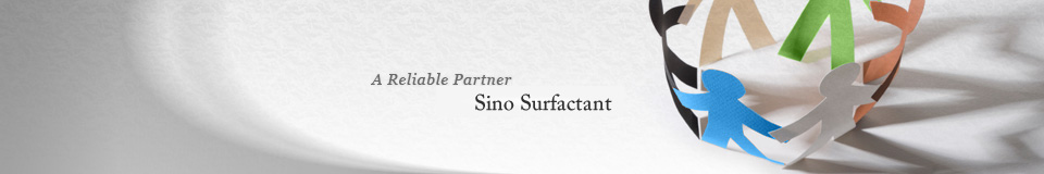 A Reliable Partner:Sino Surfactant
